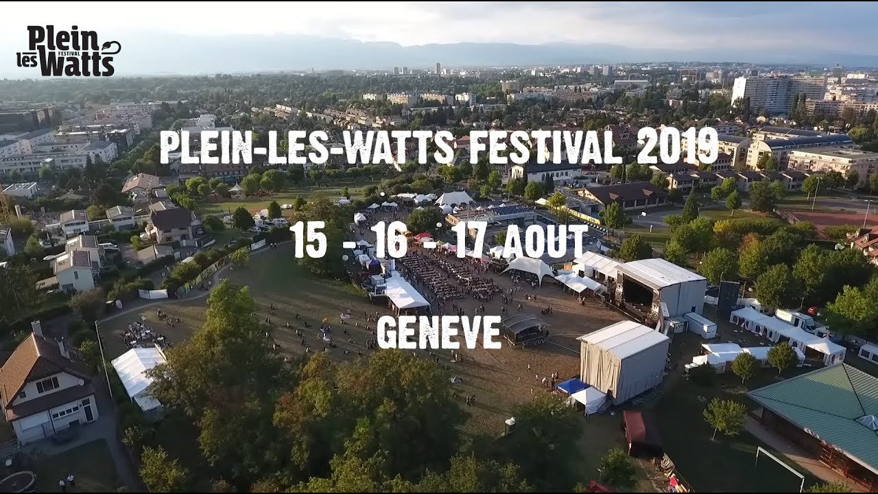 Plein-les-Watts Festival 2019 (Trailer) [5/10/2019]