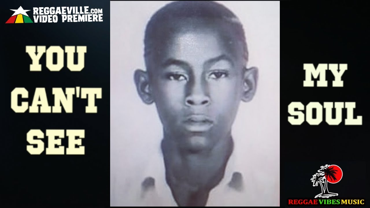 Jah Cure - You Can't See My Soul (Lyric Video) [10/12/2021]