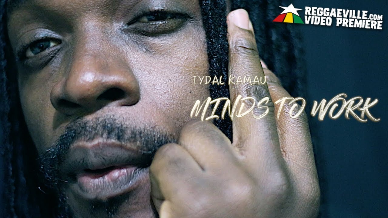Tydal Kamau - Minds To Work [3/25/2019]