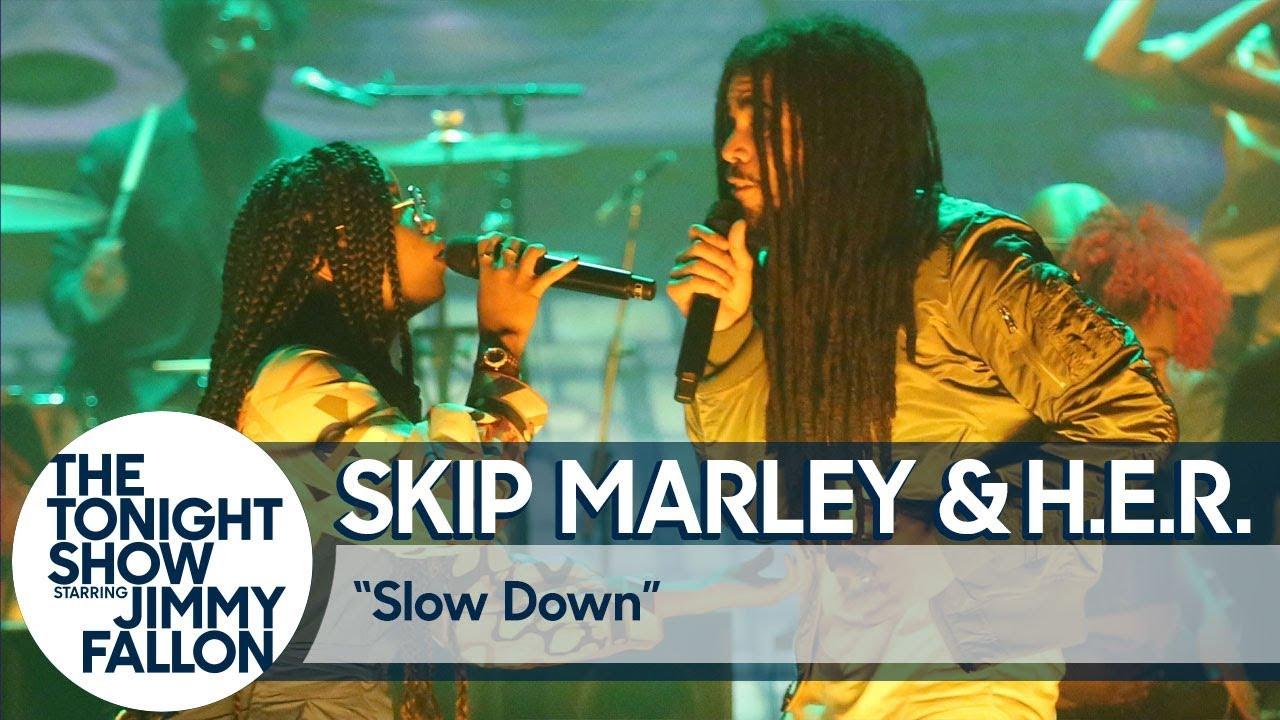 Skip Marley & H.E.R. - Slow Down @ The Tonight Show Starring Jimmy Fallon [2/11/2020]