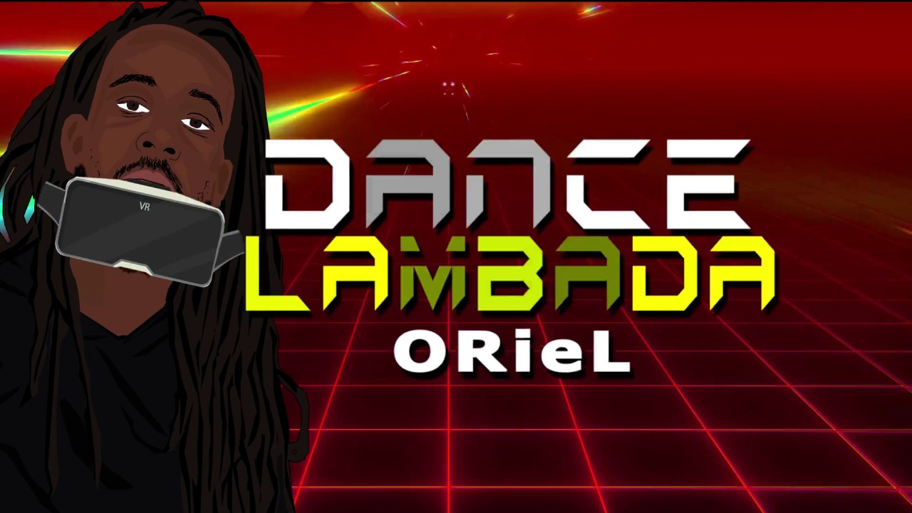 Oriel - Lambada (Lyric Video) [9/25/2018]