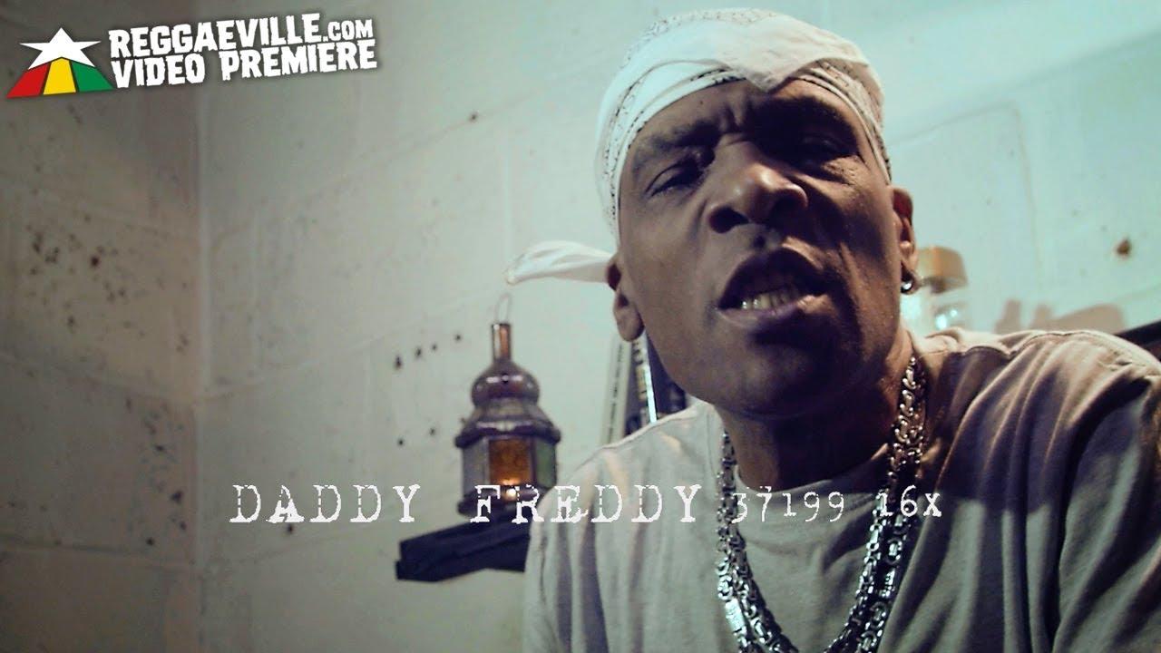 Daddy Freddy - Jailhouse Rock feat. Tenna Star, Blackout JA, Kunte Kash, Bunny Lye Lye, Selvie Wonder, Little Roy & Shumba Youth [7/31/2019]