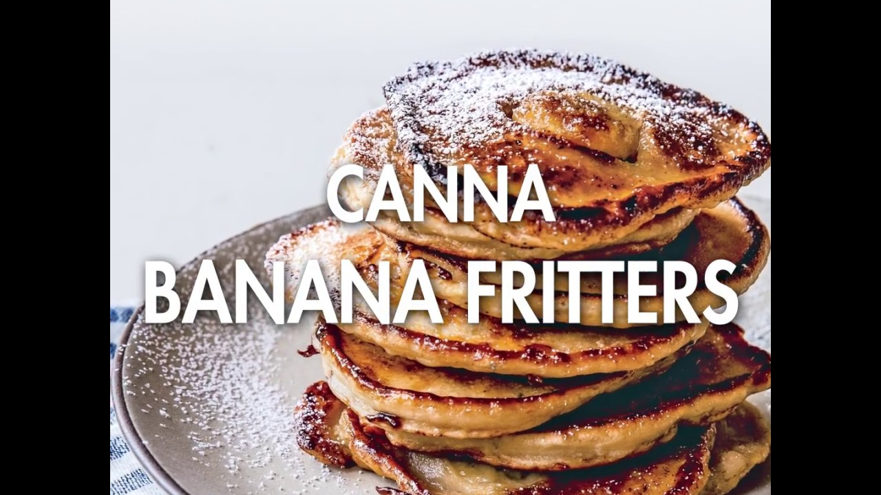 Canna Banana Fritters - from Cooking With Herb by Cedella Marley [8/4/2017]