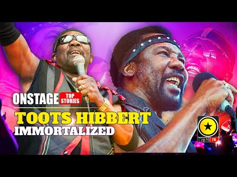 Toots Hibbert - Immortalized (OnStage TV) [9/21/2020]