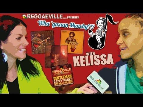 Wha' Gwaan Munchy?!? #11 with Kelissa [4/1/2014]