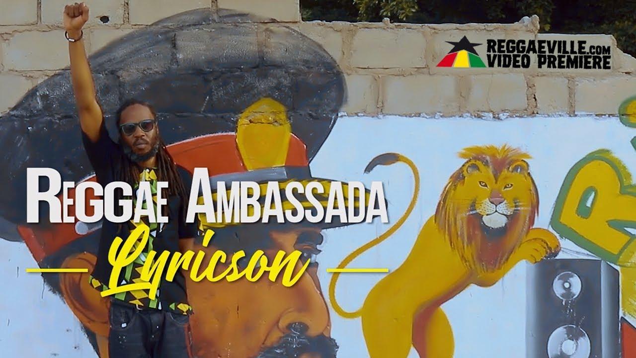 Lyricson - Reggae Ambassada [1/12/2019]