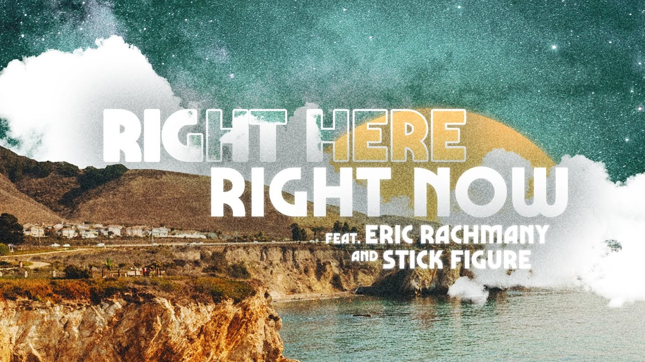 Iration feat. Eric Rachmany & Stick Figure - Right Here Right Now (Lyric Video) [5/2/2020]