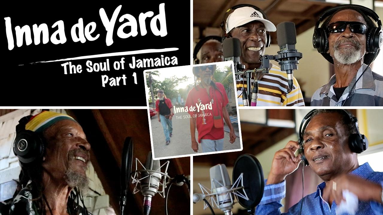 Inna de Yard feat. Kiddus I, Ken Boothe, The Viceroys - The Soul of Jamaica #1 [2/1/2017]