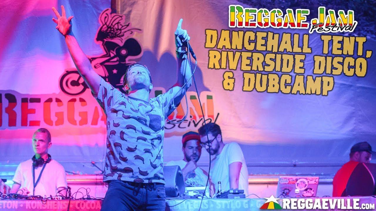 Dancehall Tent, Dubcamp & Riverside Disco - Festival Vibes @ Reggae Jam 2018 [8/3/2018]