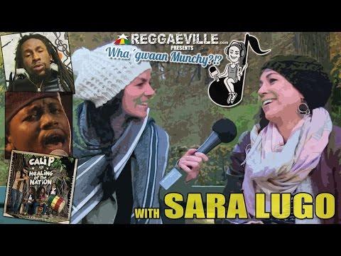 Wha' Gwaan Munchy?!? #17 ★ SARA LUGO (November 2014) [11/19/2014]