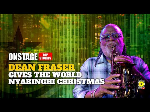 Dean Fraser - Nyabinghi Christmas @ OnStage TV [12/12/2020]