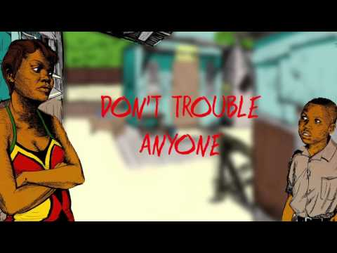 Gappy Ranks - Don't Trouble Anyone (Lyric Video) [12/4/2015]