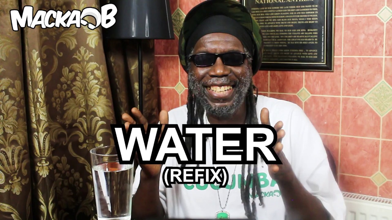 Macka B's Medical Monday - Water (Refix) [8/6/2018]
