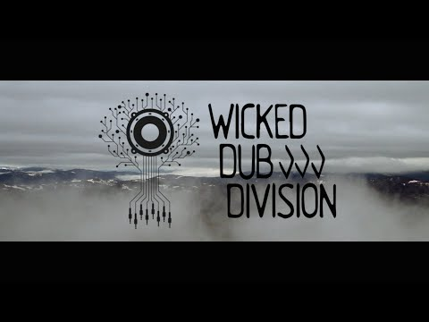 Wicked Dub Division - Freedom [2/15/2016]