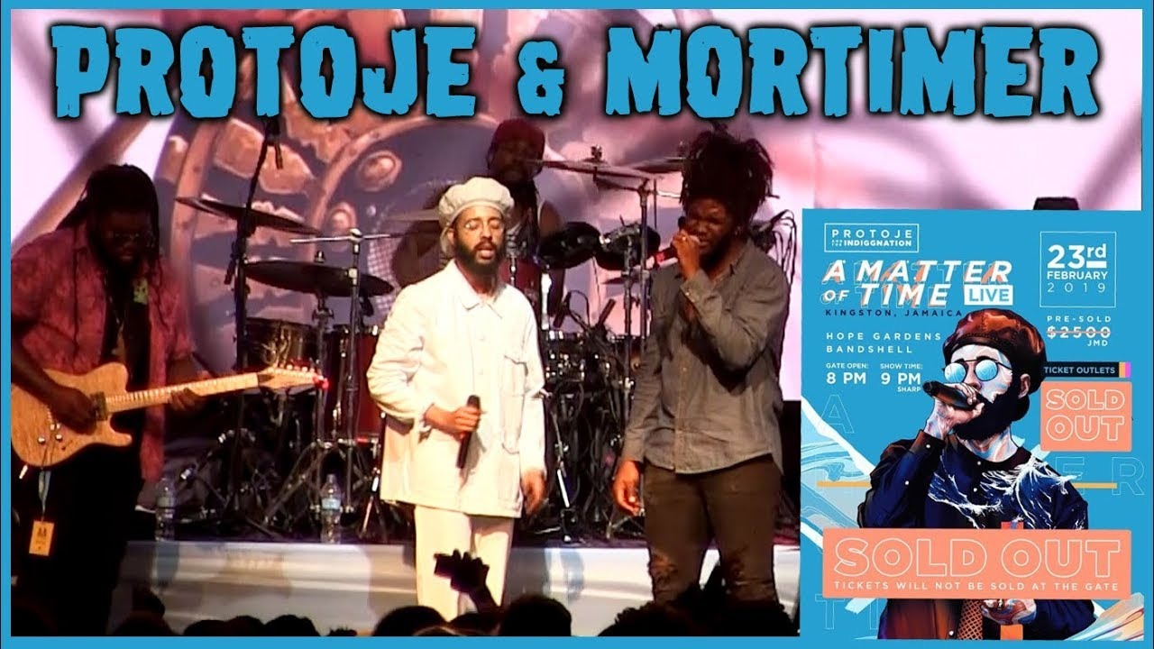 Protoje & Mortimer @ A Matter Of Time - Live 2019 [2/23/2019]