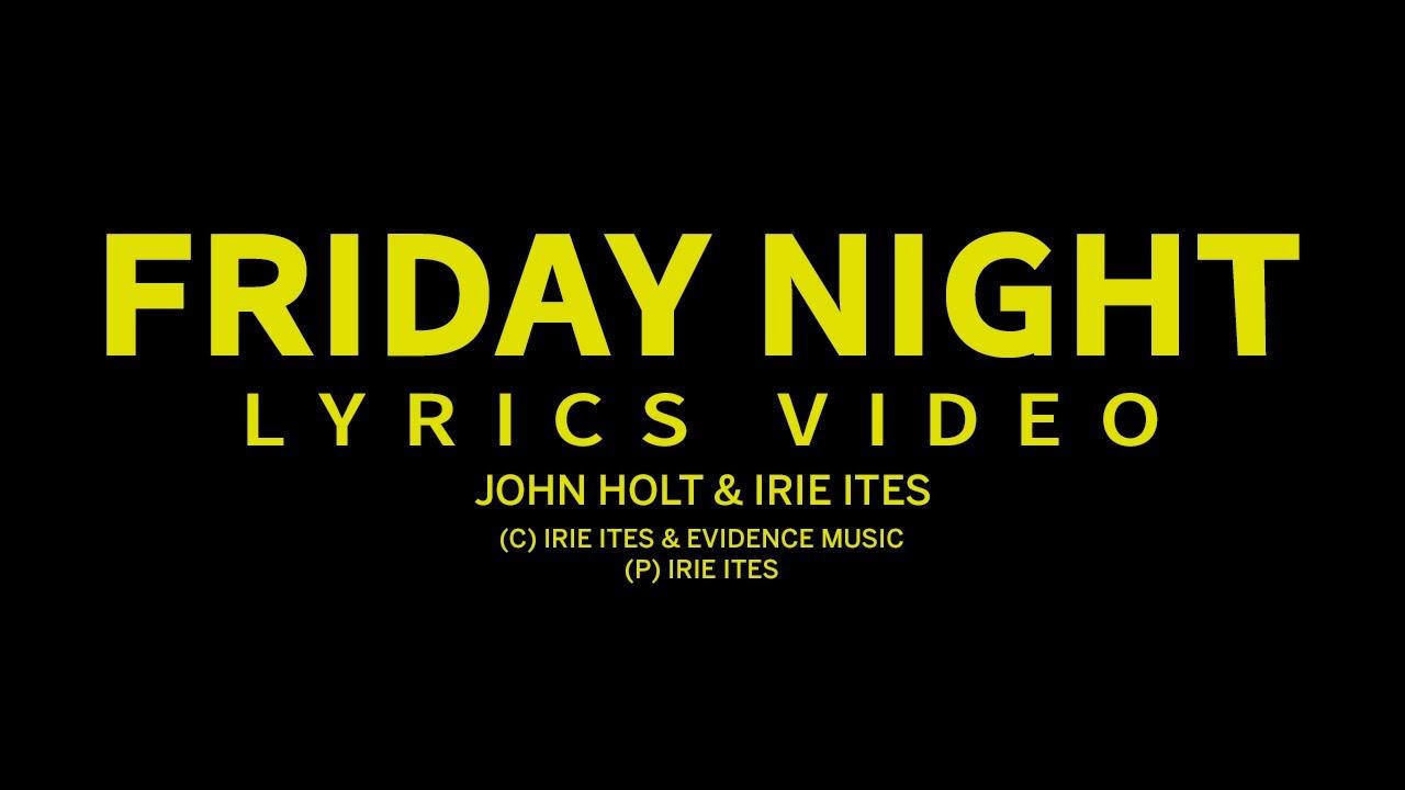 John Holt & Irie Ites - On A Friday Night (Lyrics Video) [12/18/2020]