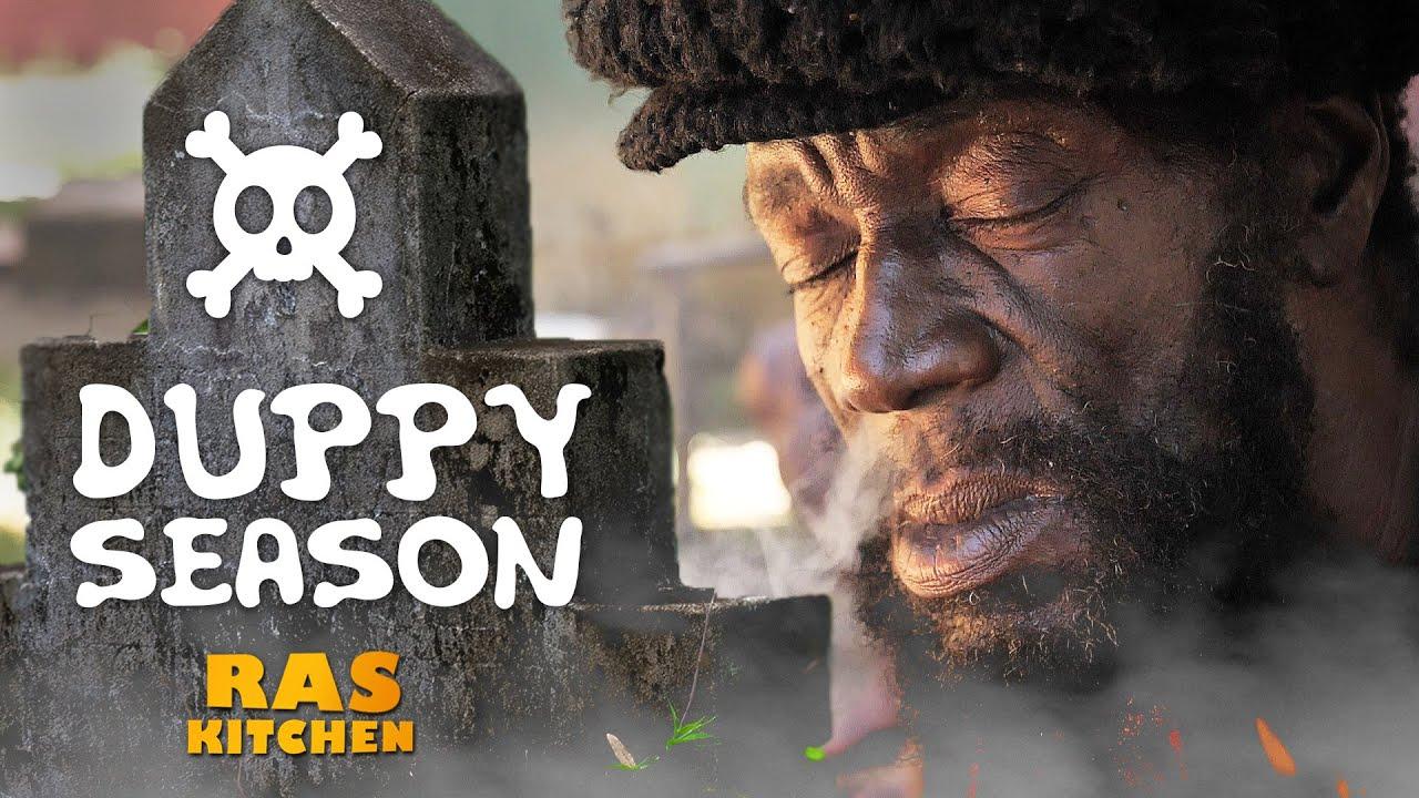 Ras Kitchen - Duppy Season! Ghosts, Rolling Calf & Demons in Jamaica! [11/1/2019]