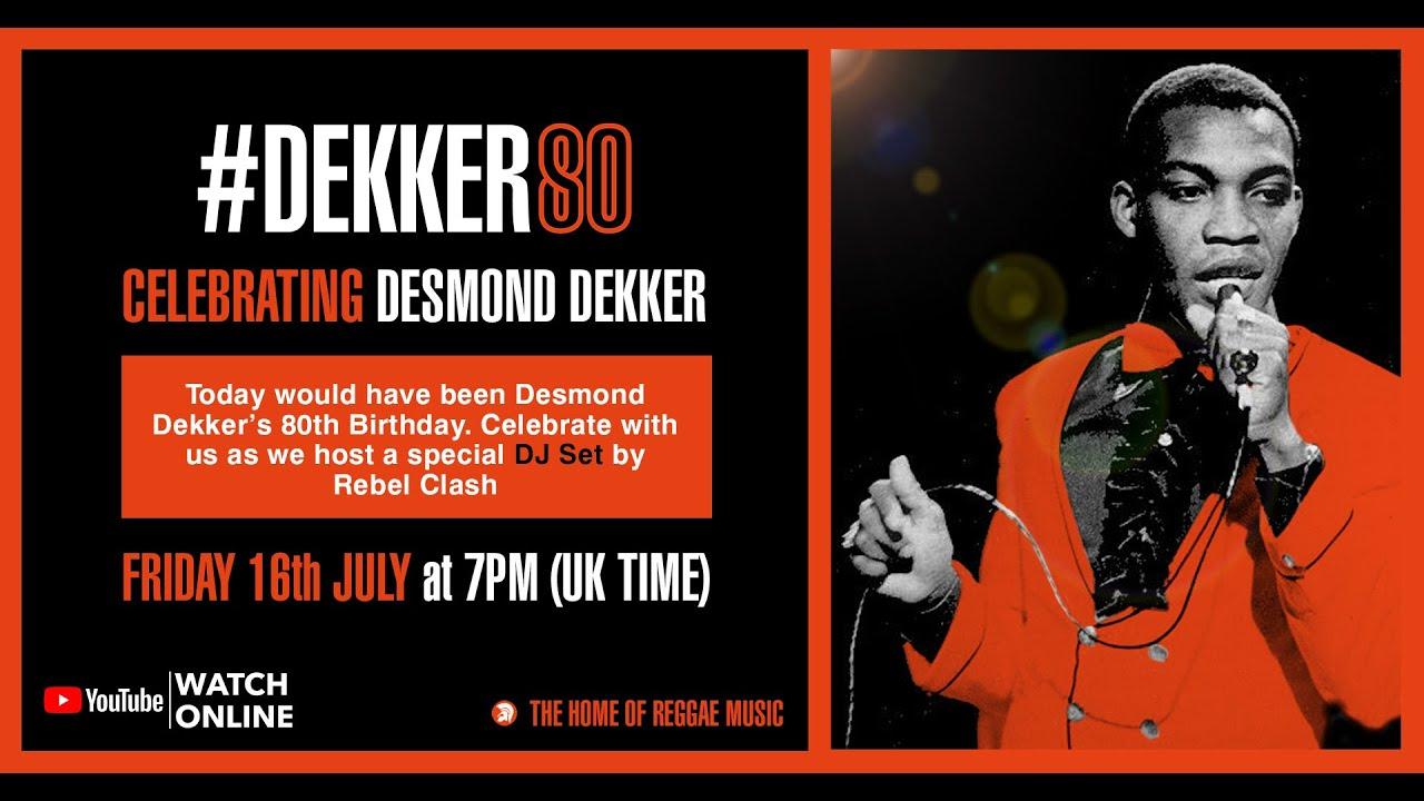 Happy Birthday Desmond Dekker - Rebel Clash Celebratory DJ Set [7/16/2021]