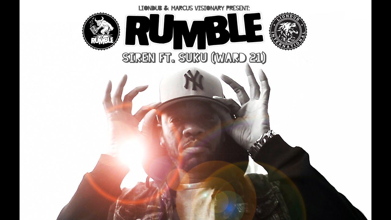 Siren feat. Suku - Rumble [11/17/2016]