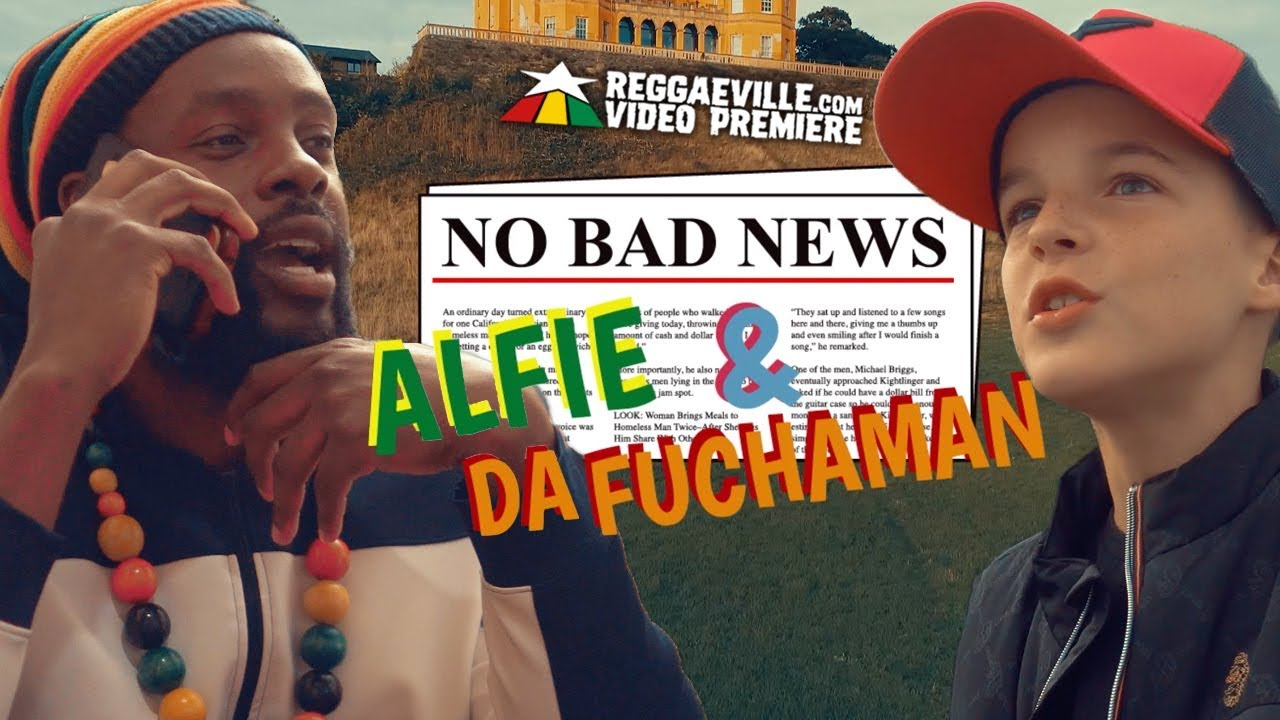 Alfie Haile feat. Da Fuchaman - No Bad News [10/10/2018]