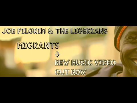 Joe Pilgrim & The Ligerians - Migrants [1/24/2018]