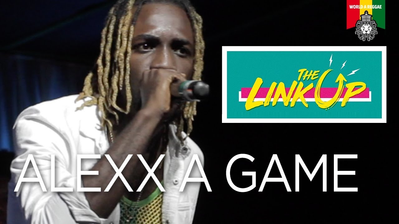 Alexx A-Game in Kingston, Jamaica @ The Link Up [2/8/2018]