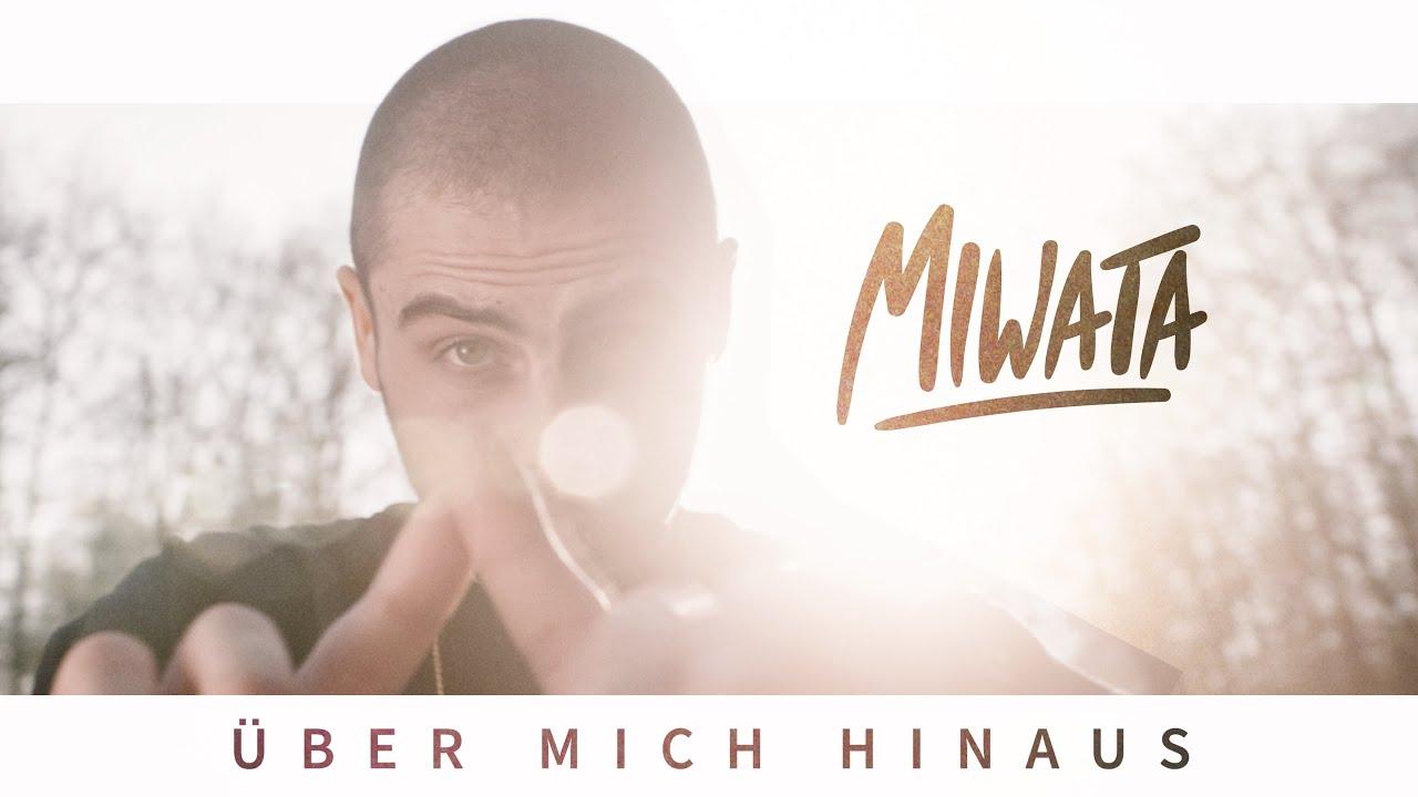Miwata - Über Mich Hinaus [4/16/2019]