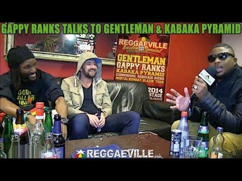 Gappy Ranks talks to Gentleman & Kabaka Pyramid - Reggaeville Easter Sound Special 2014 [4/17/2014]