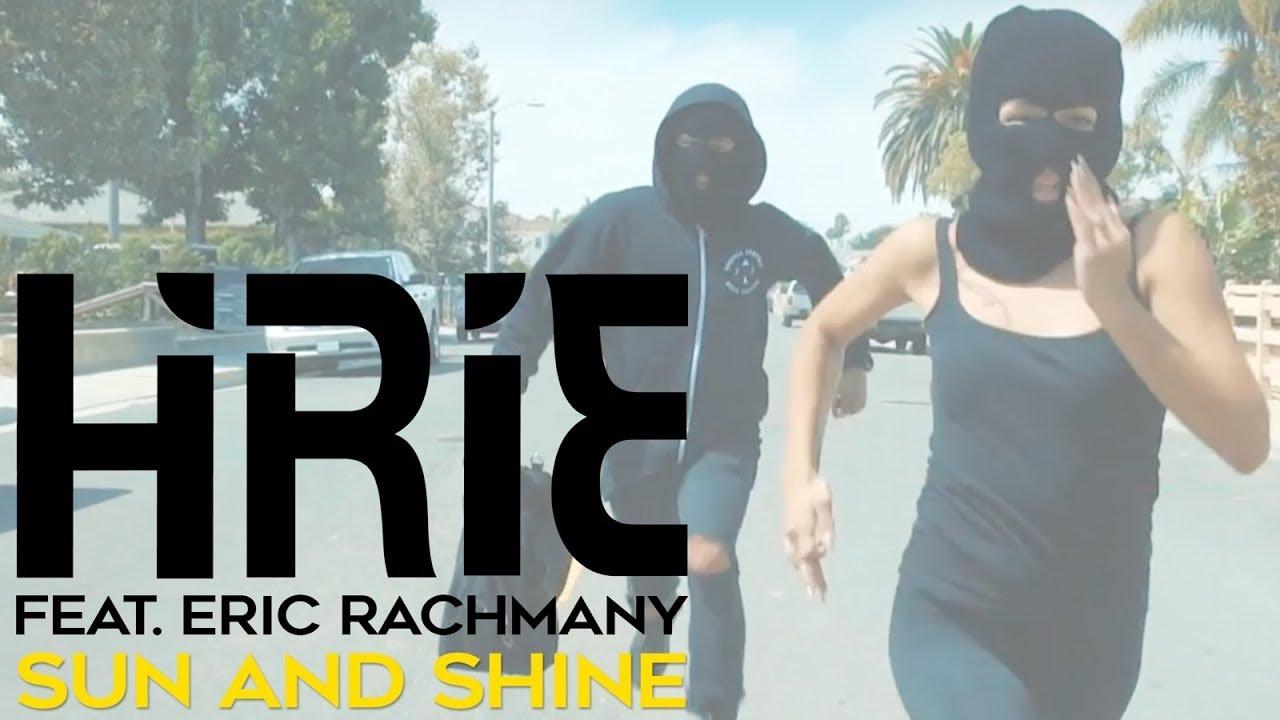 Hirie feat. Eric Rachmany - Sun and Shine [8/18/2017]