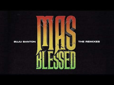 Buju Banton feat. Farruko - Mas Blessed Remix (Lyric Video) [9/7/2020]