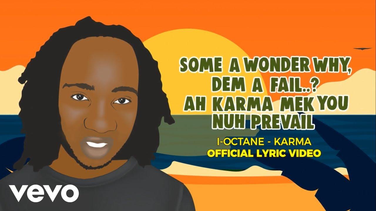 I Octane - Karma (Lyric Video) [1/7/2019]