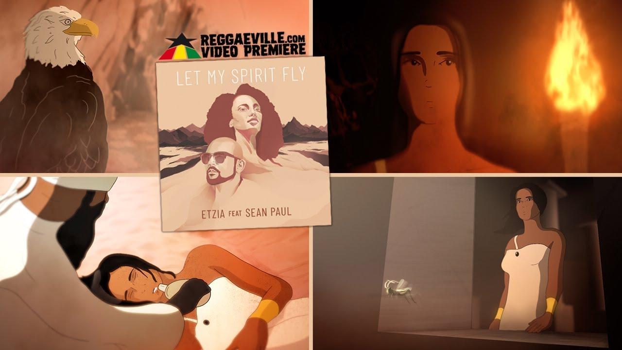 Etzia feat. Sean Paul - Let My Spirit Fly [4/16/2020]