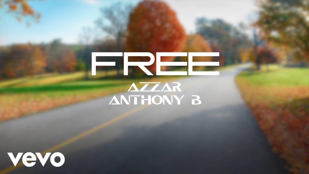 Azzar & Anthony B - Break Free (Lyric Video) [7/7/2021]