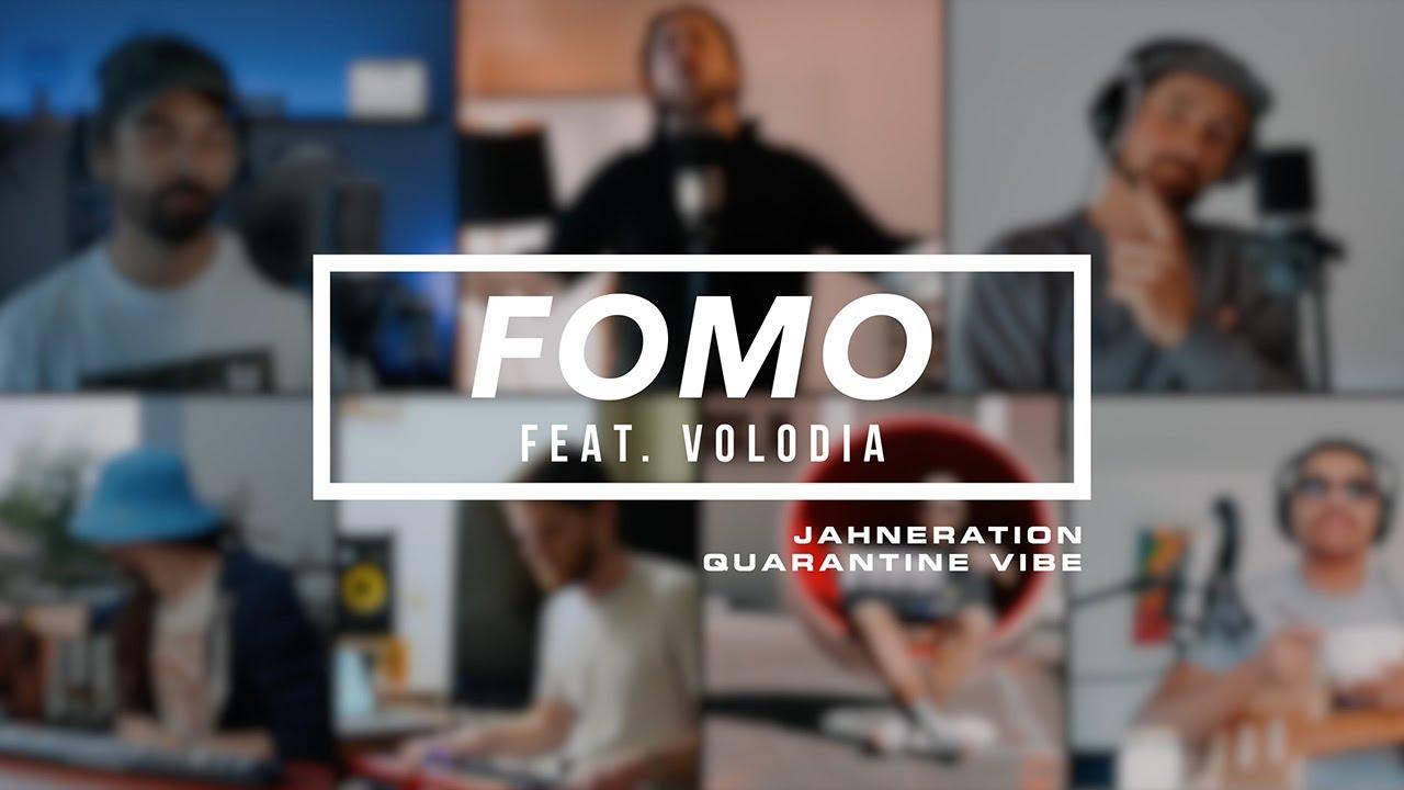 Jahneration feat. Volodia - FOMO [4/24/2020]