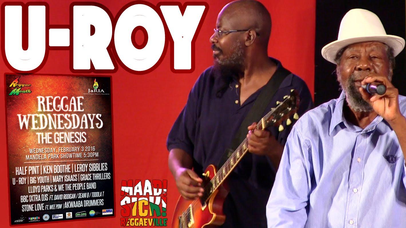 U-Roy - Jah Jah Call You in Kingston, Jamaica @ Reggae Wednesdays - The Genesis [2/3/2016]
