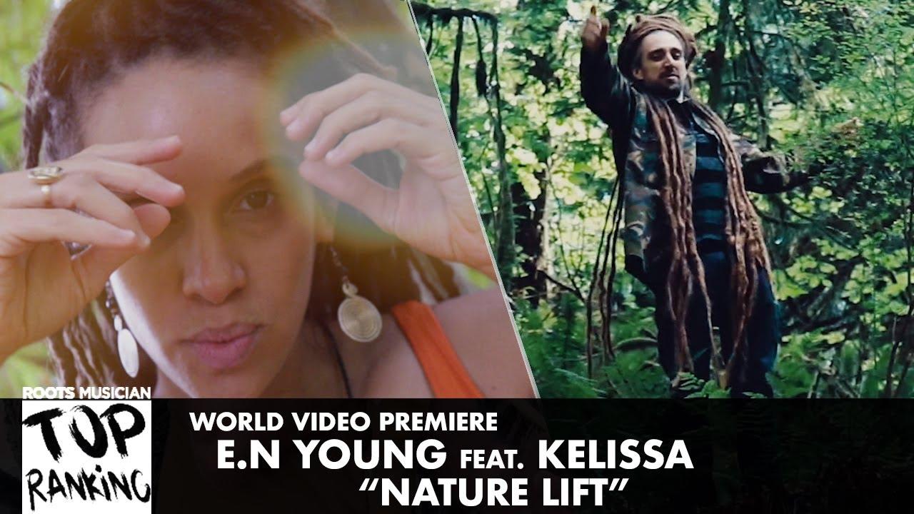 E.N Young feat. Kelissa - Natural Lift [10/11/2019]