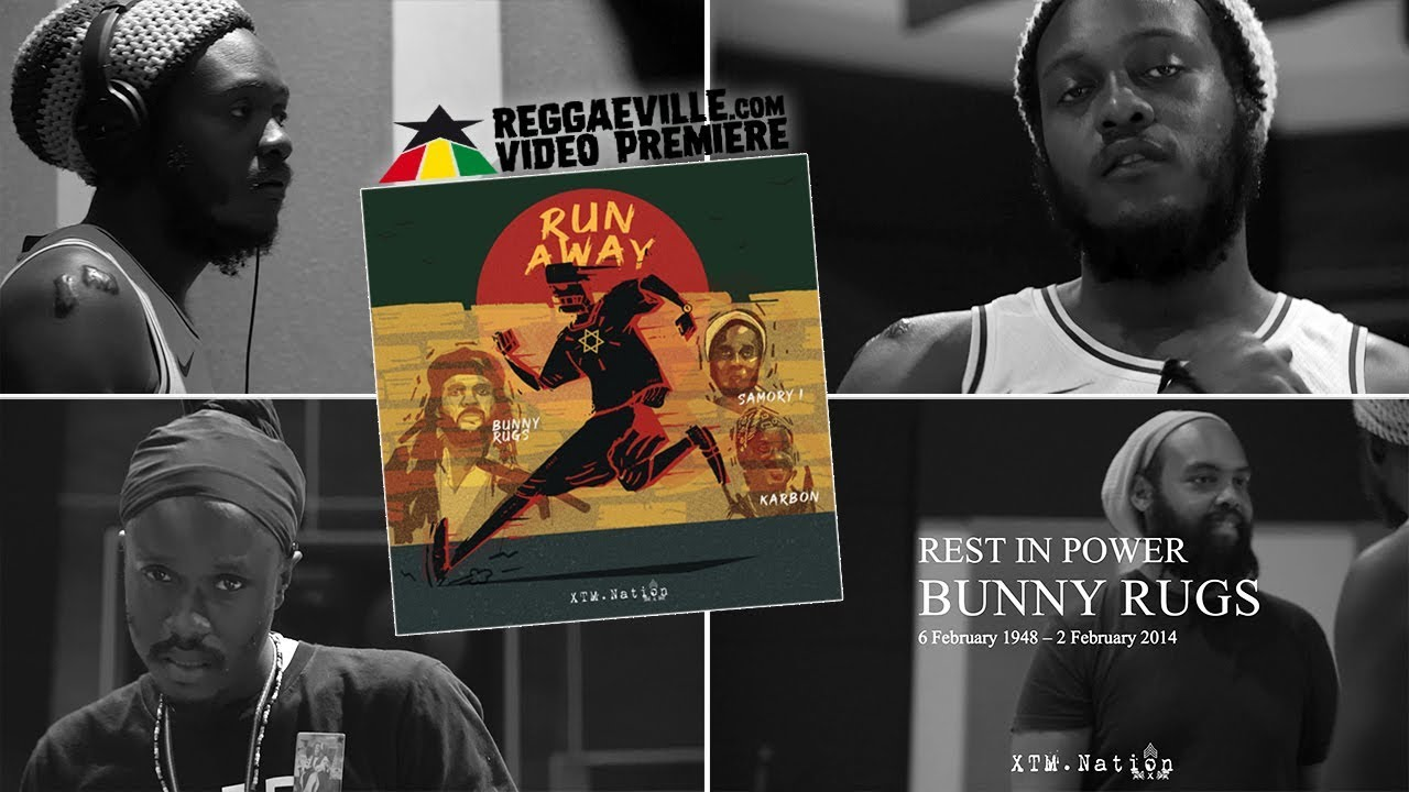 Bunny Rugs feat. Samory I & Karbon - Run Away [2/6/2020]