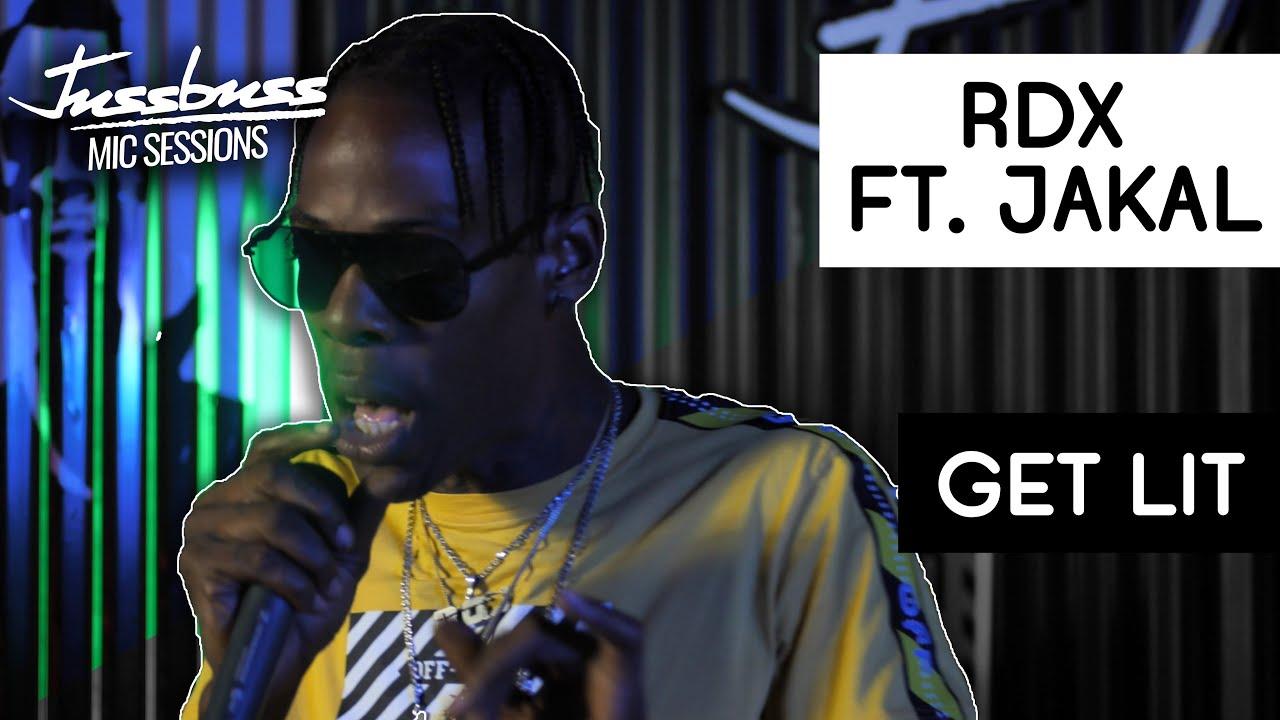 RDX feat. Jakal - Get Lit @ Jussbuss Mic Sessions [10/22/2019]