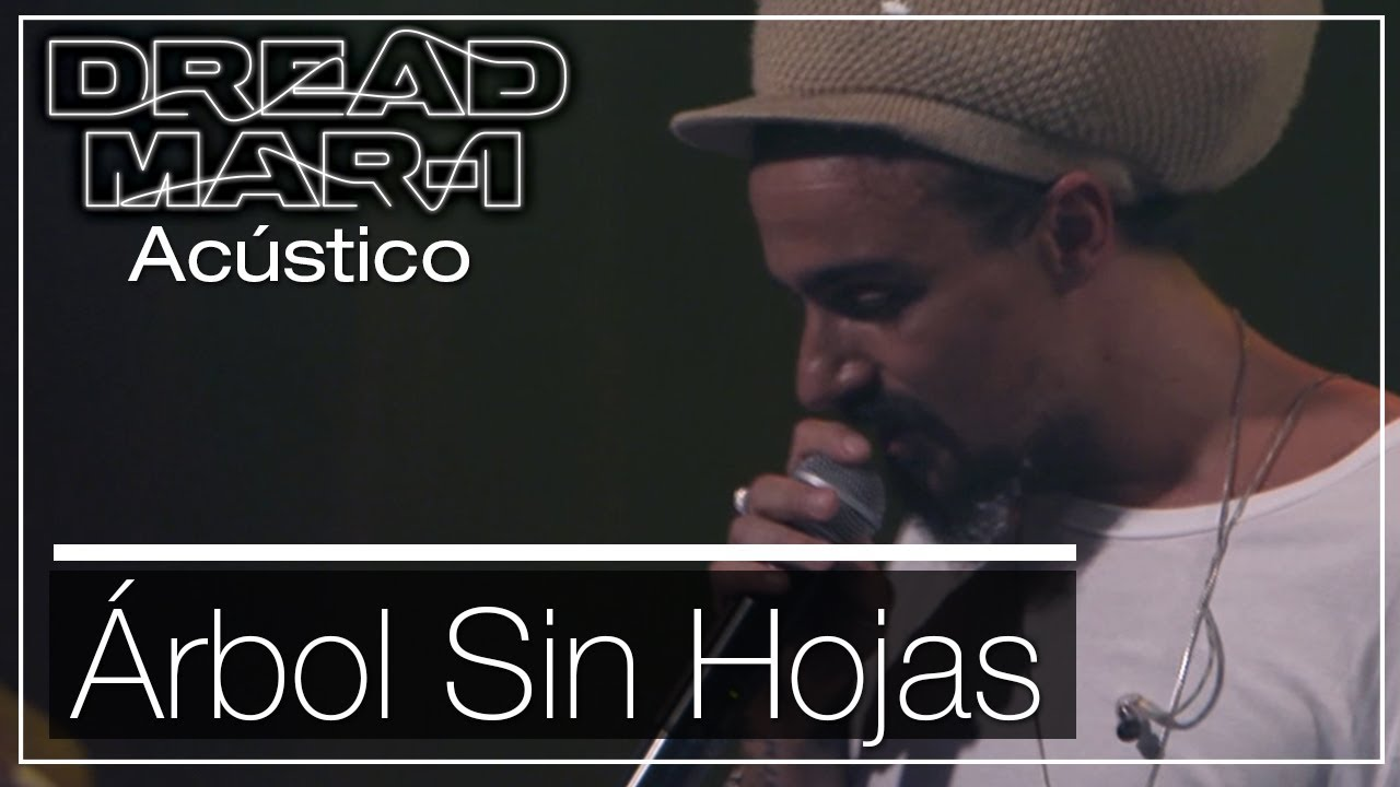 Dread Mar I - Arbol Sin Hojas (Acoustic) [2/12/2019]