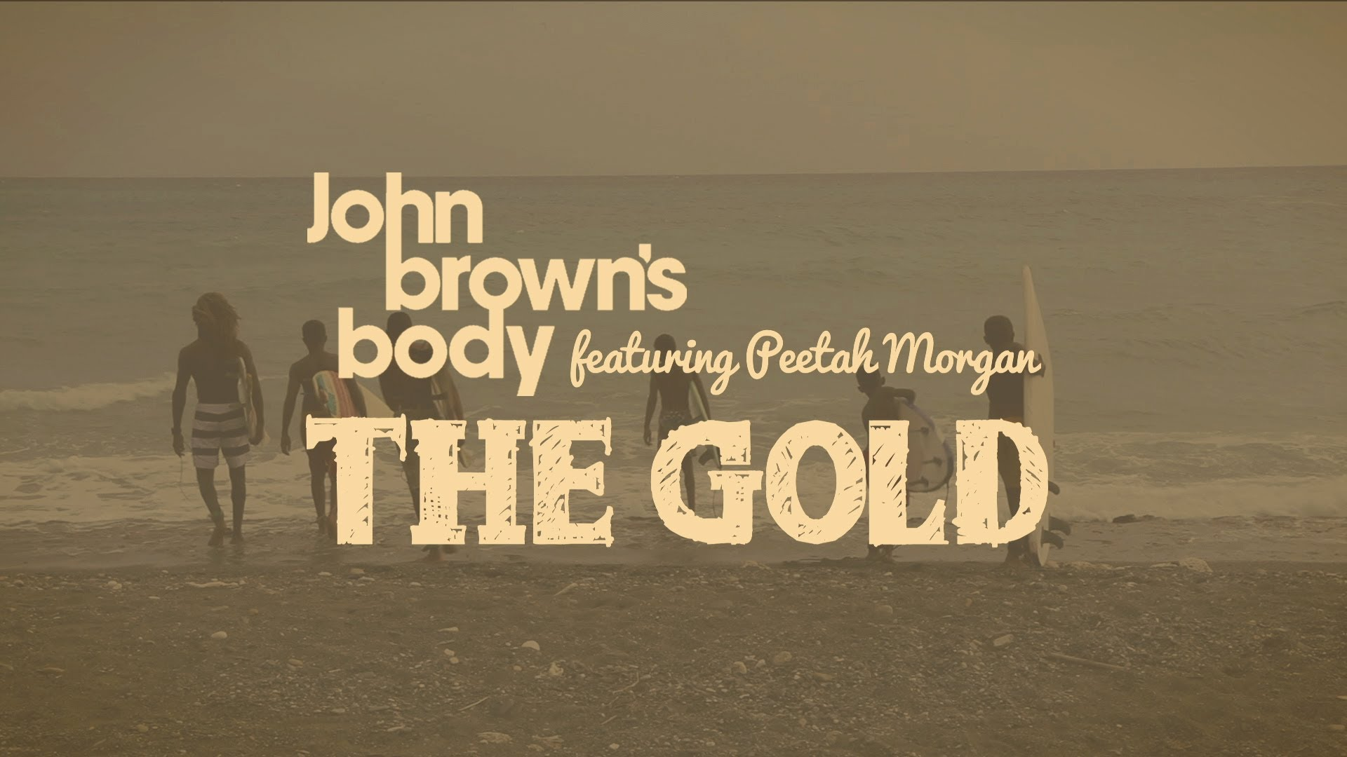 John Brown's Body feat. Peetah Morgan - The Gold [5/8/2014]