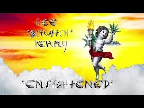 Lee Scratch Perry - Enlightened [9/19/2019]