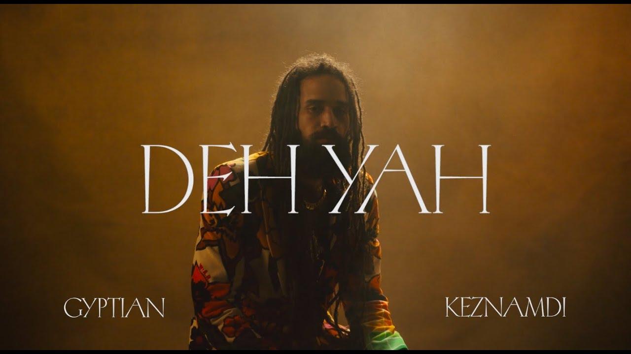 Keznamdi feat. Gyptian & Ricky Blaze (Deh Yah Remix) [12/11/2020]