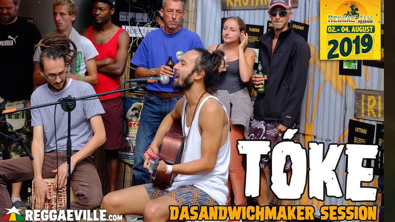 Tóke @ DaSandwichmaker Session - Reggae Jam 2019 [8/3/2019]