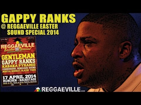 Gappy Ranks @ Reggaeville Easter Sound Special in Munich, Germany [4/17/2014]
