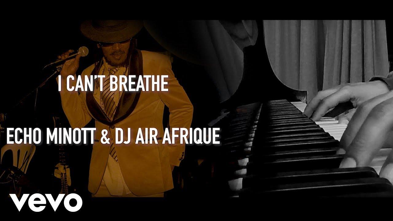 Echo Minott - I Can't Breathe [11/26/2020]