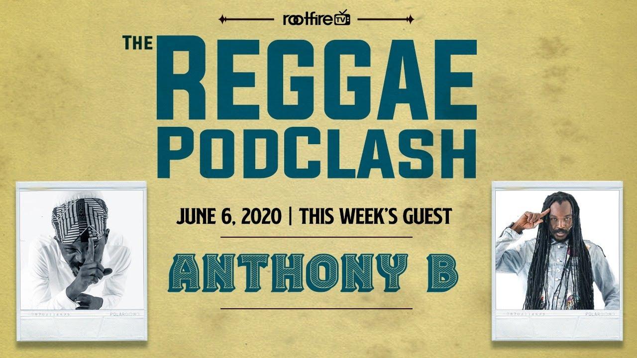 Anthony Interview B @ The Reggae Podclash [6/6/2020]
