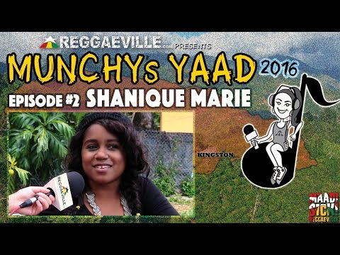 Interview with Shanique Marie @ Munchy's Yaad 2016 - Episode #2 [3/30/2016]