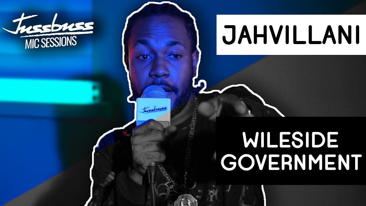 Jahvillani - Wileside Government @ Jussbuss Mic Sessions [7/24/2019]