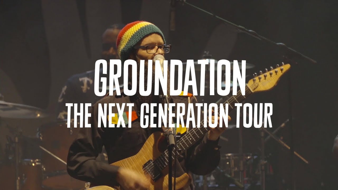 Groundation - The Next Generation Tour #1 [2/27/2019]