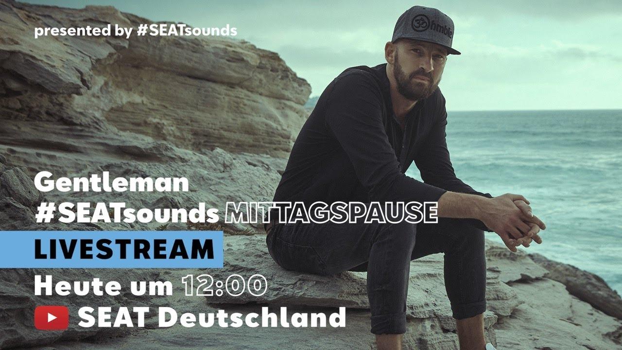 Gentleman @ SEATsounds |Mittagspause [5/7/2020]